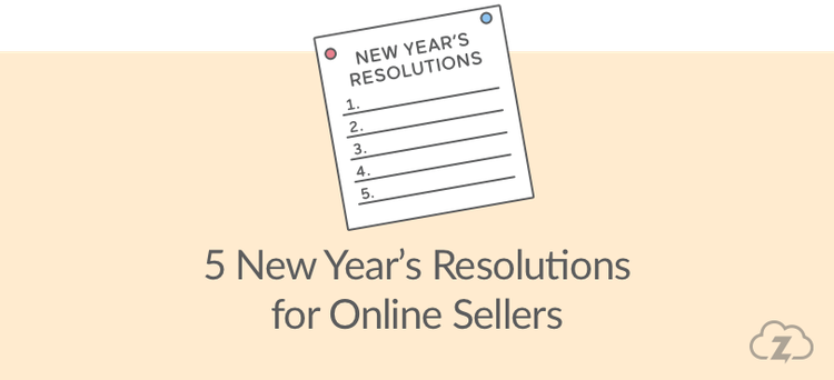 new years resolutions for online sellers