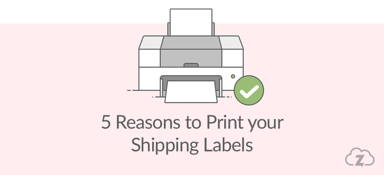 reasons to print shipping labels