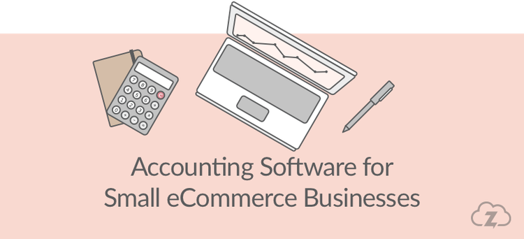 Accounting software for small ecommerce businesses