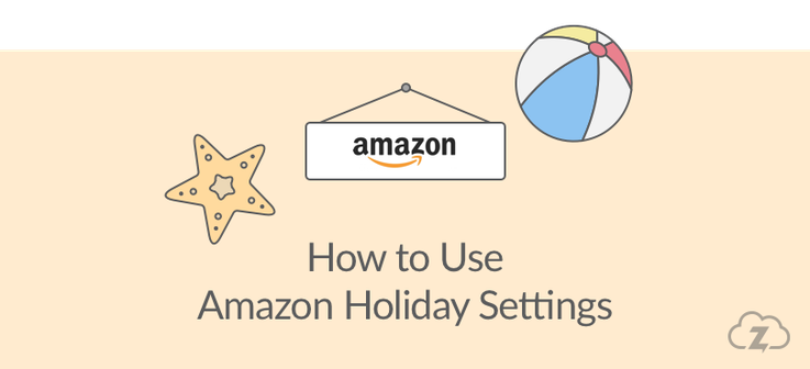 Amazon holiday settings
