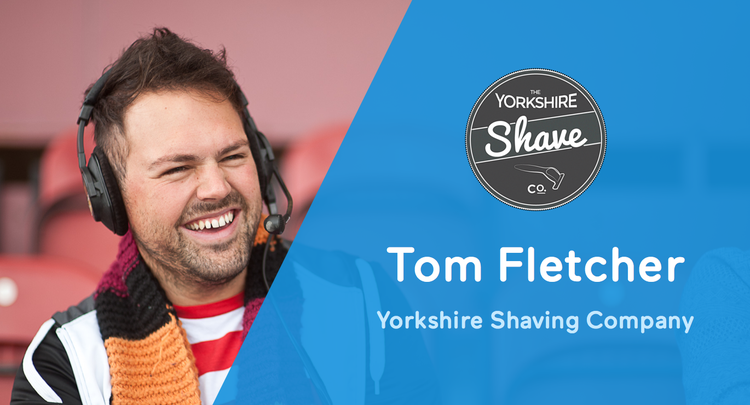 Zenstores Blog Success Story Tom Fletcher - Yorkshire Shaving Company