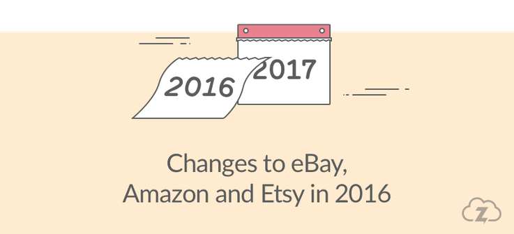 eBay, Amazon and Etsy changes in 2016