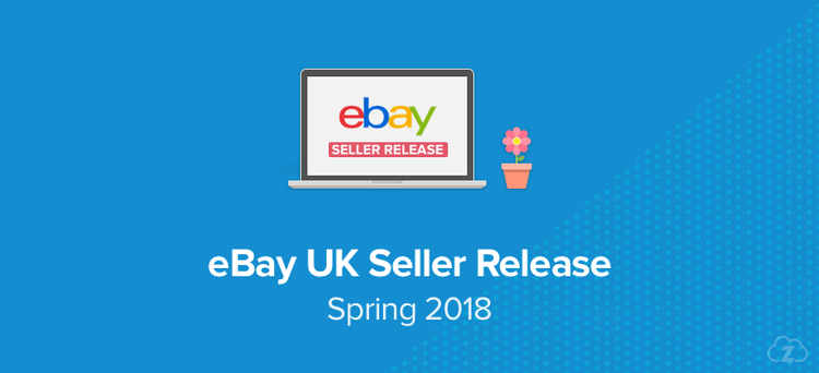 Ebay Uk Seller Release Spring 2018