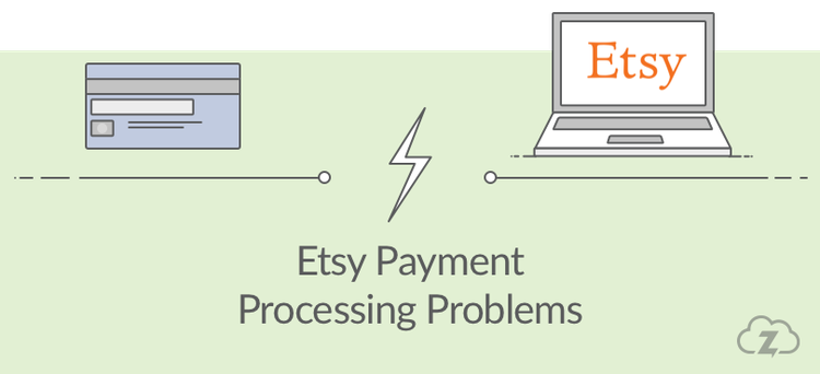 Etsy payment processing problems