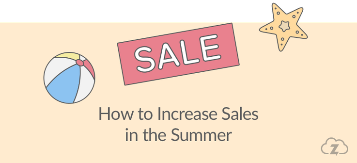 How to increase sales in the summer
