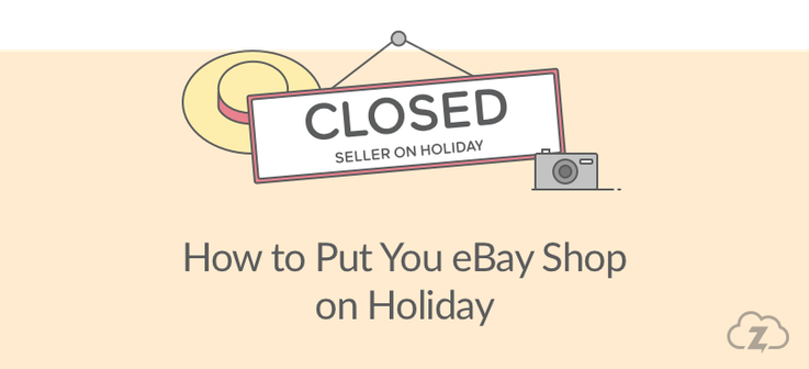 how to put your ebay shop on holiday