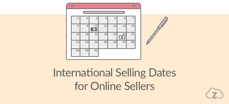 international selling dates for online sellers