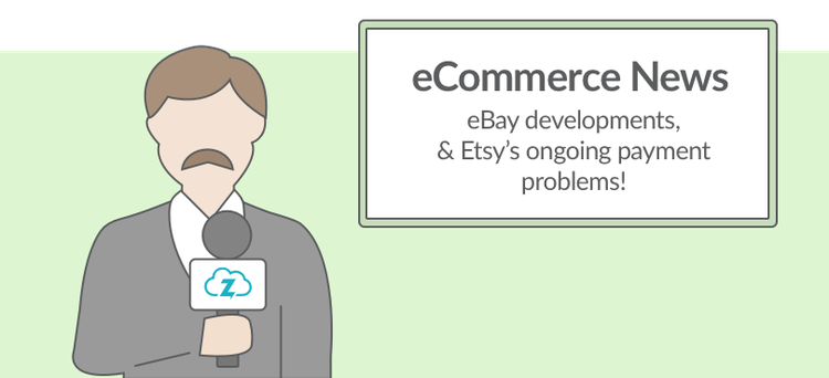 ecommerce news ebay developments etsy payments