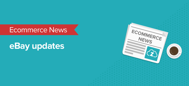 Ecommerce news: eBay updates