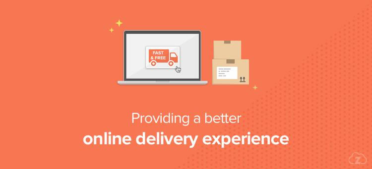Better online delivery experience
