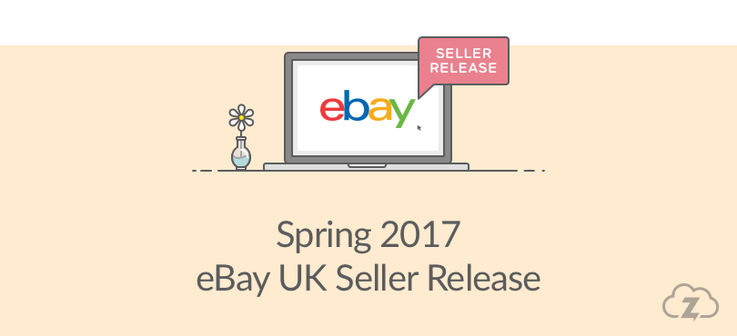 eBay UK Seller Release Spring 2017