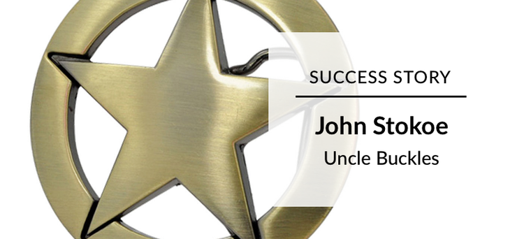 Success Story: John Stokoe Uncle Buckles