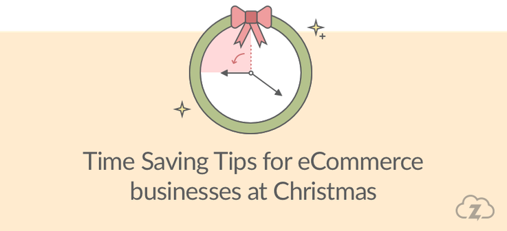 time saving tips for ecommerce businesses at Christmas