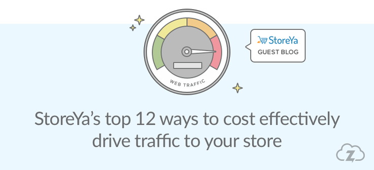 StoreYa how to effectively drive traffic to your ecommerce website.