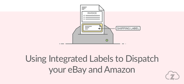 Using Integrated Labels To Dispatch Ebay And Amazon Orders