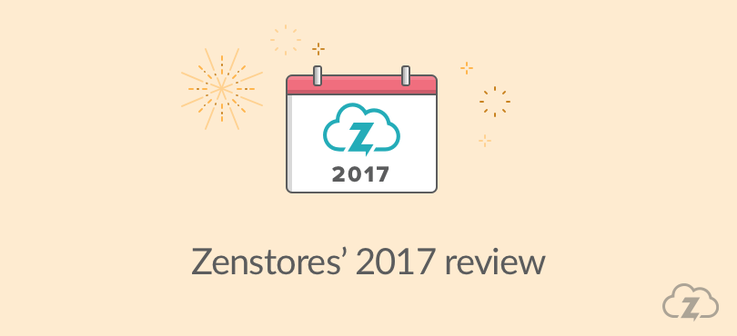 Zenstores' Review 2017